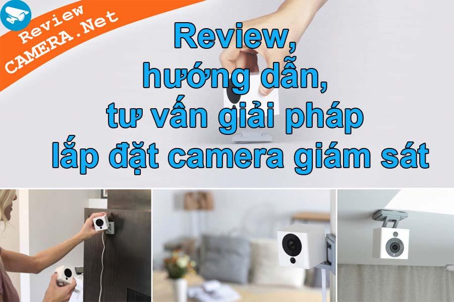Reviewcamera.net - Cẩm nang kỹ thuật và kinh nghiệm về camera giám sát